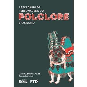 Capa do Livro Abecedário de Personagens do Folclore Brasileiro