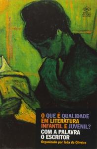 Capa do livro: O que é qualidade em literatura infantil e juvenil?
