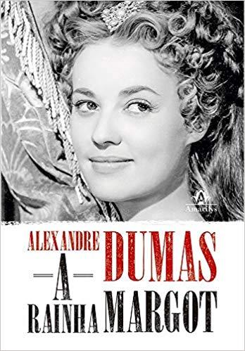 Capa do livro A Rainha Margot, de Alexandre Dumas