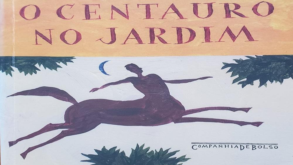 O centauro no jardim