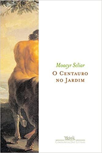 Capa da edição de 2004 do livro O Centauro no Jardim
